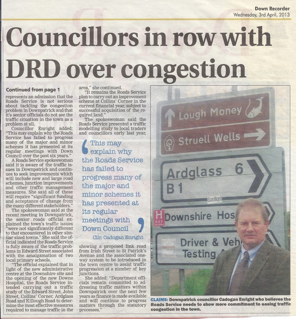 "Dispute with Roads Service hits front page 2 - ""NO CONGESTION IN DOWNPATRICK SAYS ROADS SERVICE"" !!!"